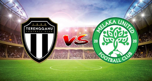 Live Streaming Terengganu FC vs Melaka United 17.3.2021 Liga Super