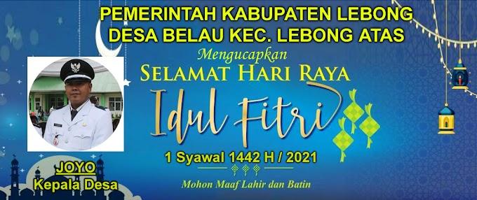 Desa Belau Kecamatan Lebong Atas mengucapkan Selamat Hari Raya Idul Fitri 1442 H
