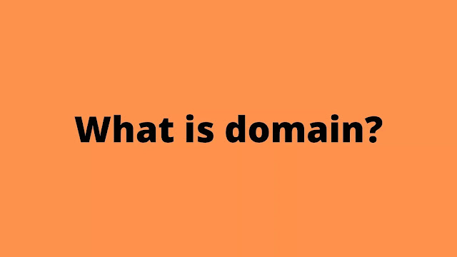 What is domain?