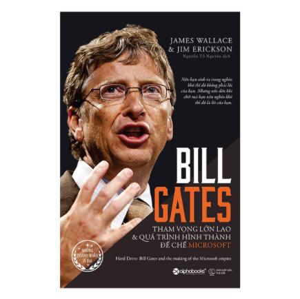 Bill Gates: Tham Vọng Lớn Lao Và Quá Trình Hình Thành Đế Chế Microsoft (Tái Bản 2017) ebook PDF EPUB AWZ3 PRC MOBI