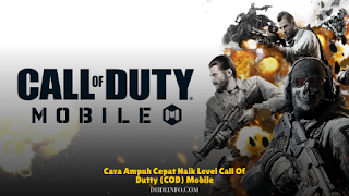 Cara Ampuh Cepat Naik Level Call Of Duty (COD) Mobile