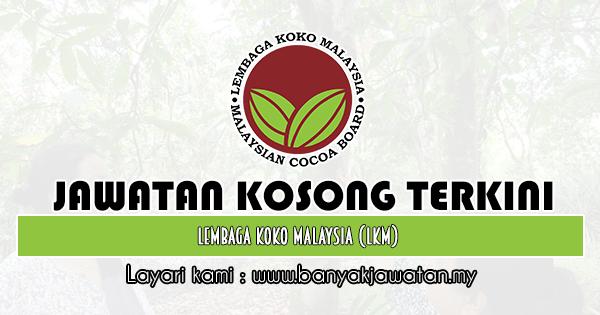 Jawatan Kosong 2019 di Lembaga Koko Malaysia (LKM)