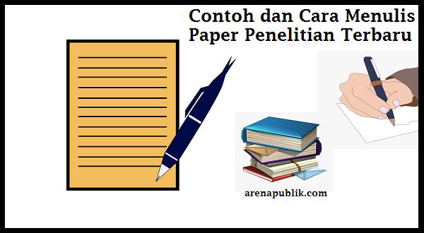 Contoh dan Cara Menulis paper