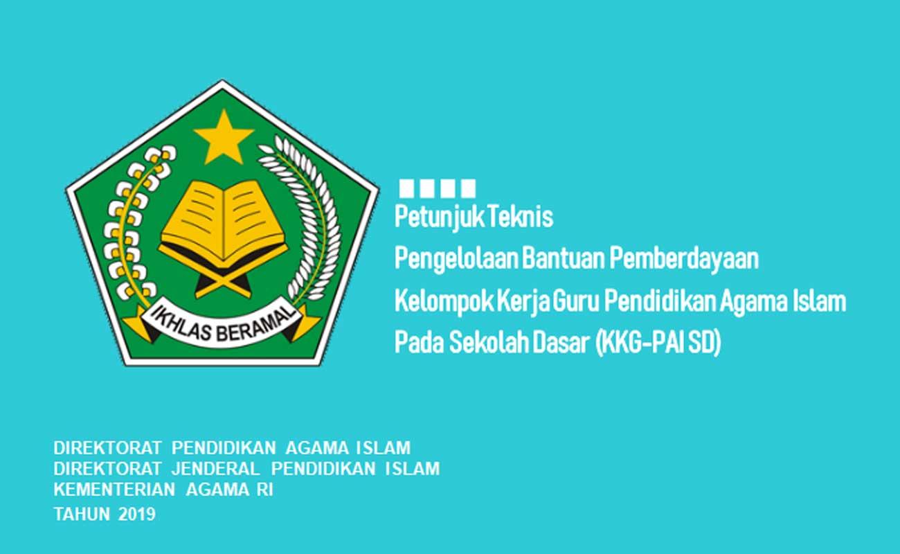 Download Juknis Bantuan KKG dan MGMP PAI SD SMP SMA Terbaru 2019