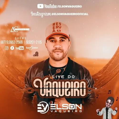 Elson Vaqueiro - Live 2 - Junho - 2020