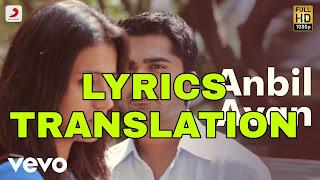 Anbil Avan Lyrics in English | With Translation | - Vinnaithaandi Varuvaayaa