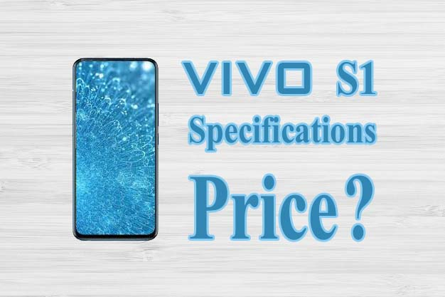 Vivo S1 Price and Specifications Full Details