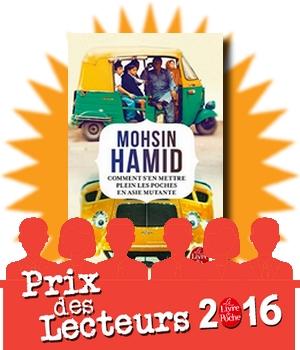 comment s'en mettre plein les poches en Asie mutante Hamid Prix des lecteurs Livre de poche 2016