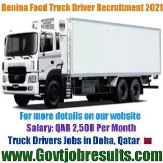 Benina Food Truck Driver Recruitment 2021-22