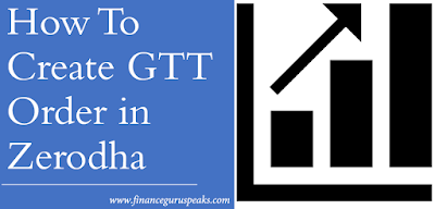 How To Place GTT Buy Order in Zerodha