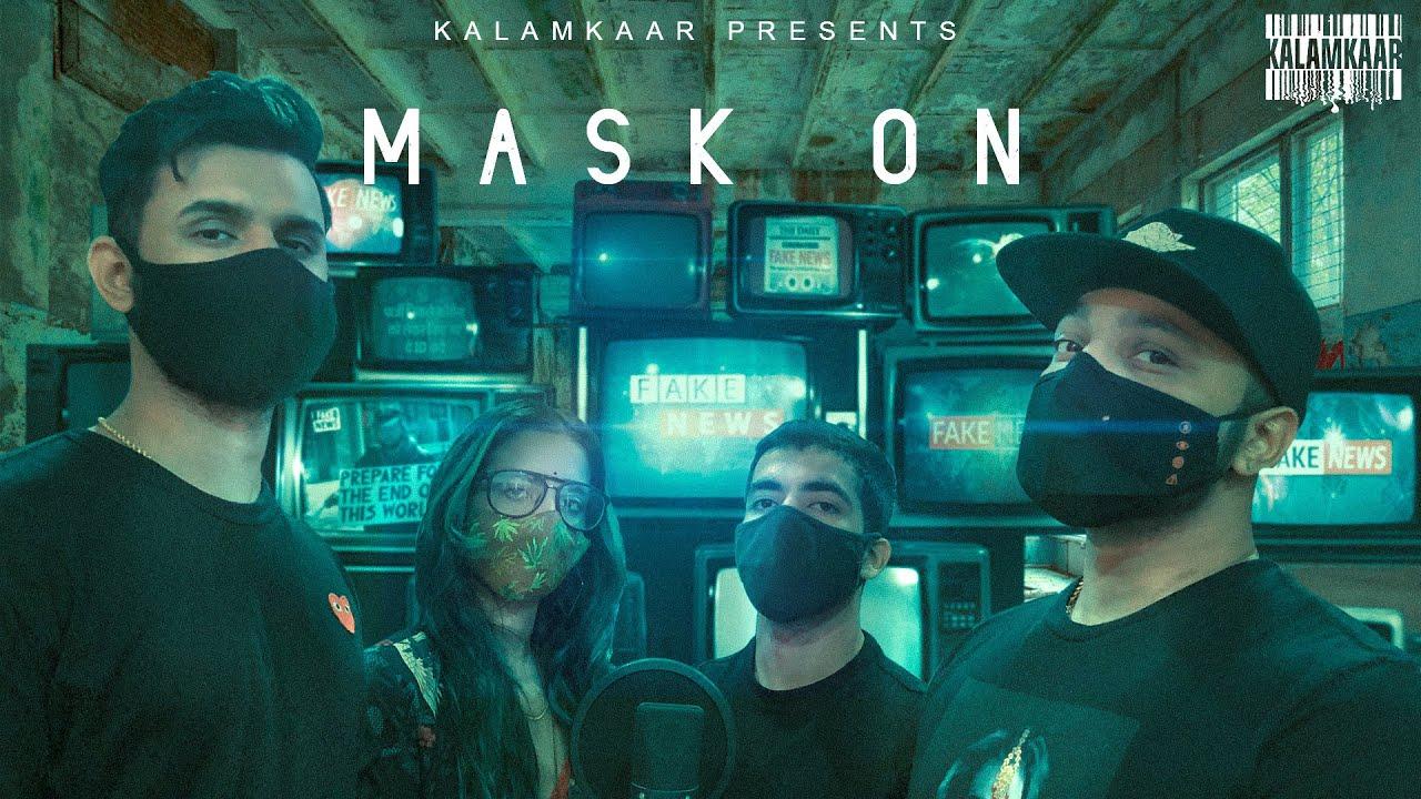 Mask On Lyrics Raftaar X Karma X Rashmeet Kaur X Yunan