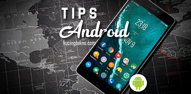 Tips Android