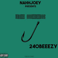 Soundcloud MP3/AAC Download - No Hook by 240 Beeezy - stream song free on top digital music platforms online | The Indie Music Board by Skunk Radio Live (SRL Networks London Music PR) - Friday, 26 July, 2019