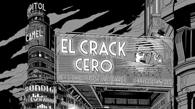 Tráiler de 'El Crack Cero' precuela de la mítica saga de José Luis Garci