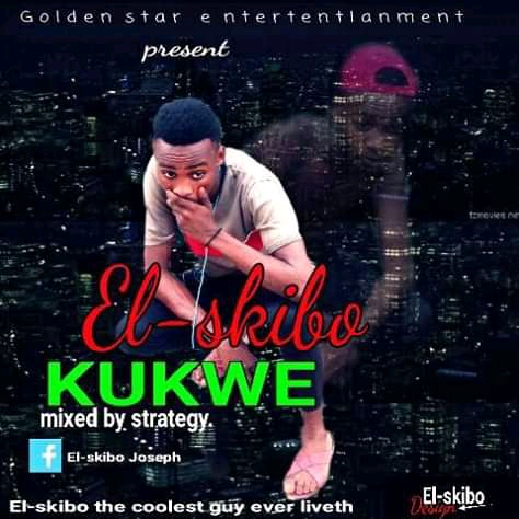El-Skibo - Kukwe [Music]