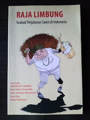 Cover Raja Limbung - Seabad Perjalanan Sawit di Indonesia