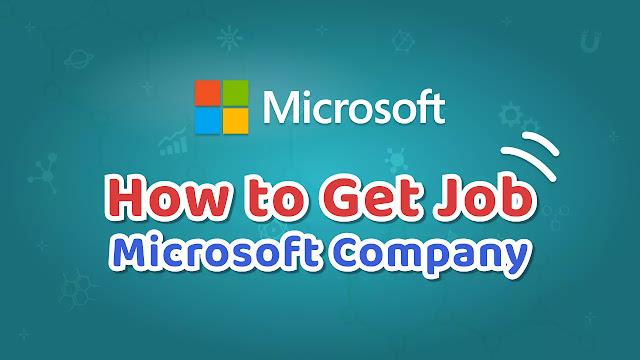 Microsoft Company में Job किस तरह लें | Microsoft Careers Job Opportunities