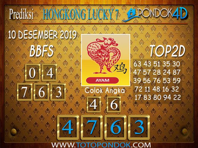 Prediksi Togel HONGKONG LUCKY 7 PONDOK4D 10 DESEMBER 2019