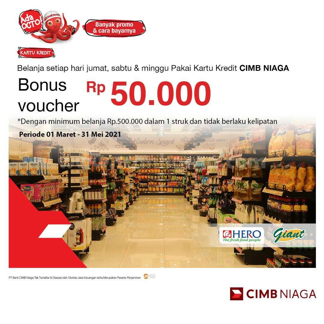 Promo GIANT & HERO! Dapatkan Bonus Voucher senilai Rp 50.000 dengan Kartu CIMB