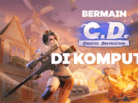 Cara Mudah Bermain Creative Destruction Di Komputer/Laptop Tanpa Emulator