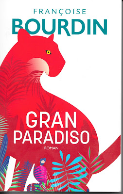 Gran Paradiso - Françoise BOURDIN - Grand Livre du Mois