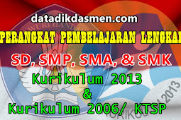 Perangkat Pembelajaran Lengkap ( SD , SMP dan SMA / SMK ) Kurikulum 2013 dan Kurikulum 2006 / KTSP TAHUN PELAJARAN 2019 / 2020