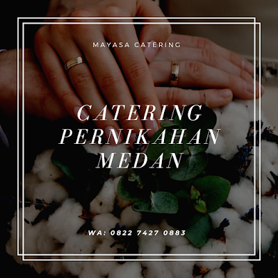harga catering pernikahan medan