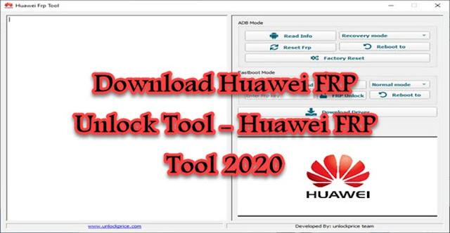 Download Huawei FRP Tool -2021 Fastboot mode