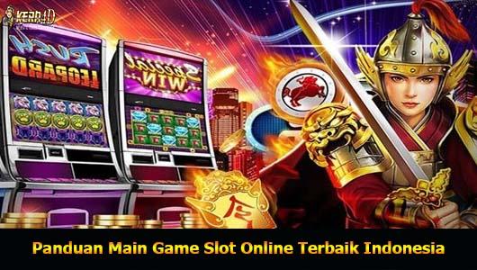 Panduan Main Game Slot Online Terbaik Indonesia