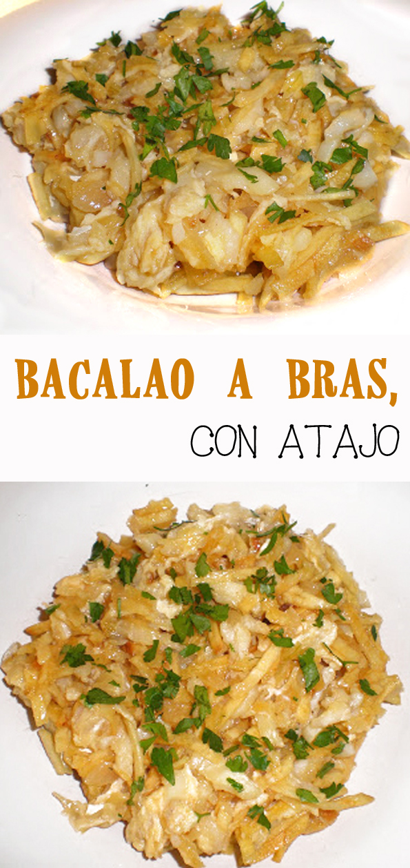 BACALAO A BRAS CON ATAJO receta plato gastronomia portugal portuguesa pescado tradicional patatas huevos la cocinera novata