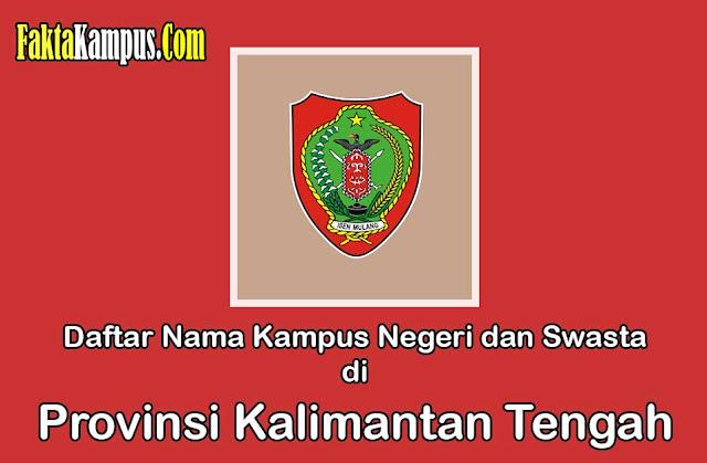 Daftar Kampus di Kalimantan Tengah