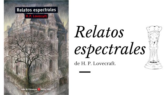 Relatos espectrales H.P. Lovecraft