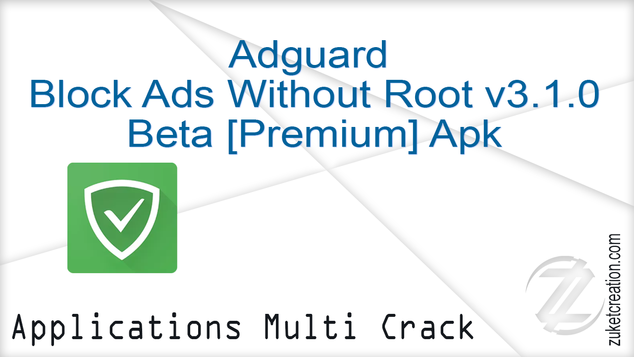 Crack AllSofts: Adguard - Block Ads Without Root v3 1 0 Beta