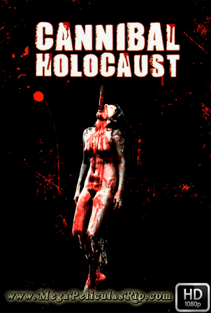 Holocausto Canibal 1080p