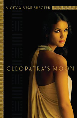 Review: Cleopatra's Moon by Vicky Alvear Shecter