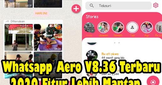 Download Whatsapp Aero Terbaru V8.36 2020   WA Mod Anti ...