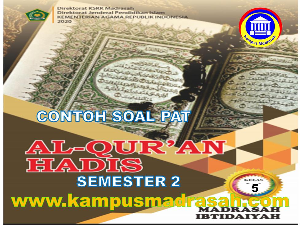 Soal PAT Al-Qur'an Hadis Semester 2