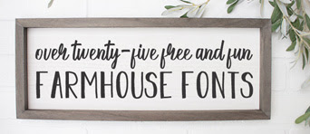 All the Free Farmhouse Fonts You Need!