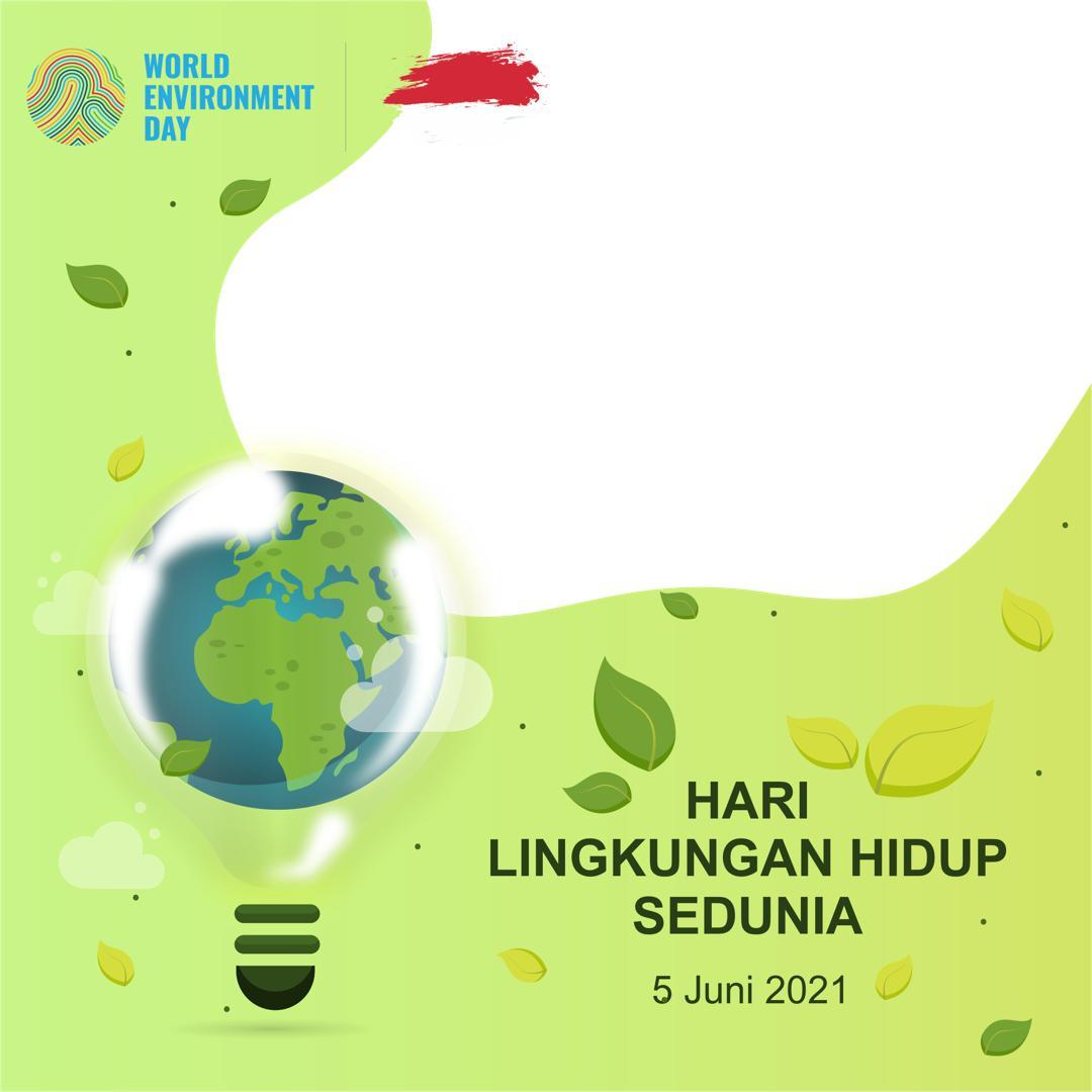 Bingkai Foto Twibbon World Environment Day 2021 - Hari Lingkungan Hidup Sedunia 2021 Twibbonize
