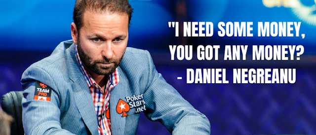 Best Poker Quotes Daniel Negreanu