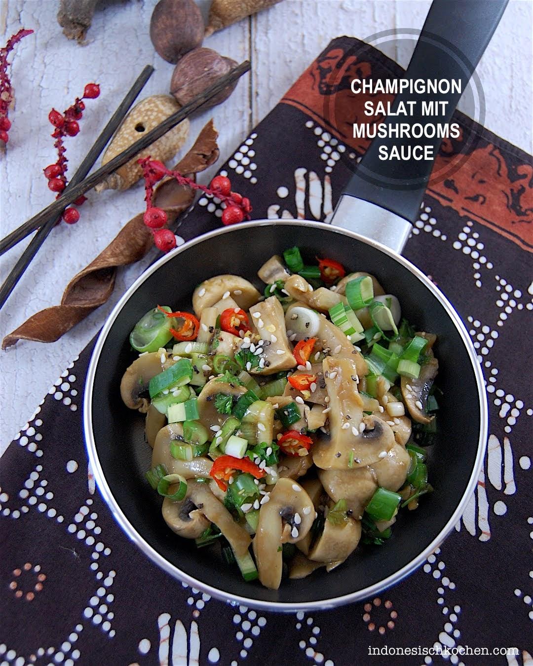 Veganer Champignonsalat mit Mushrooms Sauce nach asiatischer Art