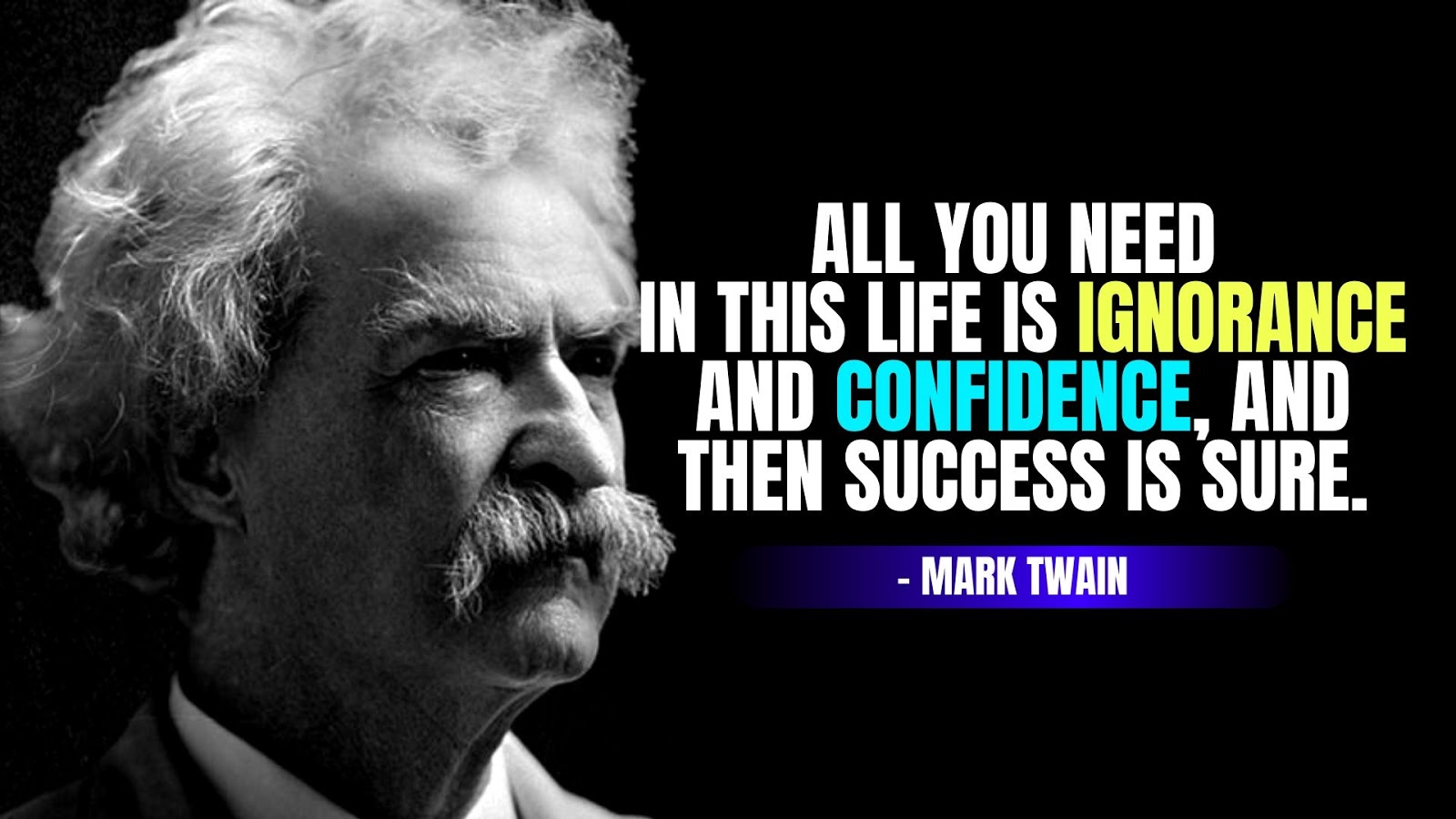 Mark Twain Quotes on Success, Mark Twain Quotes on Life