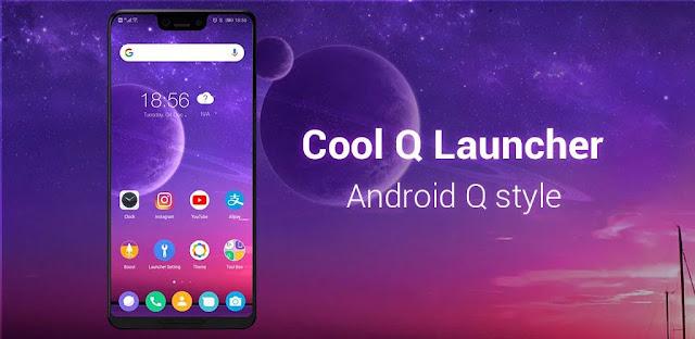 تنزيل تطبيق Cool Q Launcher افضل لانشر أندرويد 10 لهاتفك الذكي