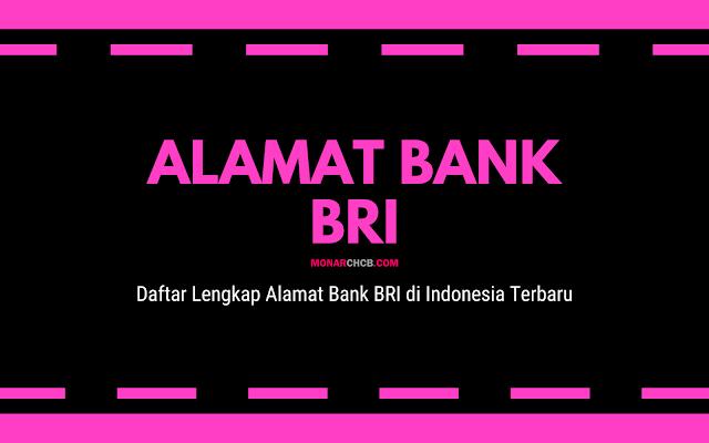 Daftar Lengkap Alamat Bank BRI di Indonesia Terbaru