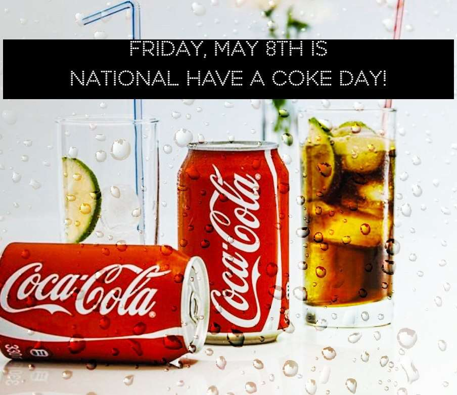 National Have a Coke Day Wishes Unique Image