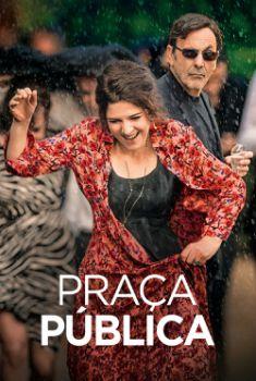 Praça Pública Torrent - BluRay 720p/1080p Dual Áudio