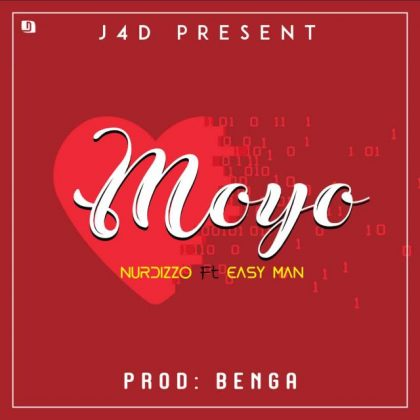 Nurdizzo Ft. Easy Man – Moyo | Download Audio