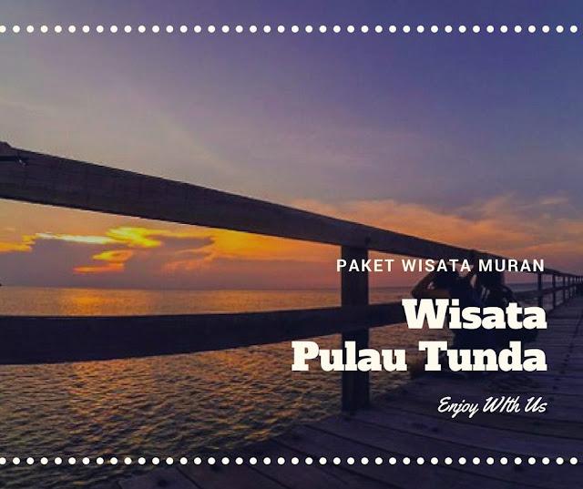 Paket Wisata Pulau Tunda Arhan Adventure