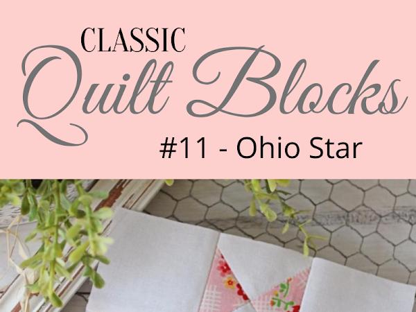 "{Classic Quilt Blocks} Ohio Star - An Introduction <img src=""https://pic.sopili.net/pub/emoji/twitter/2/72x72/2702.png"" width=20 height=20>"