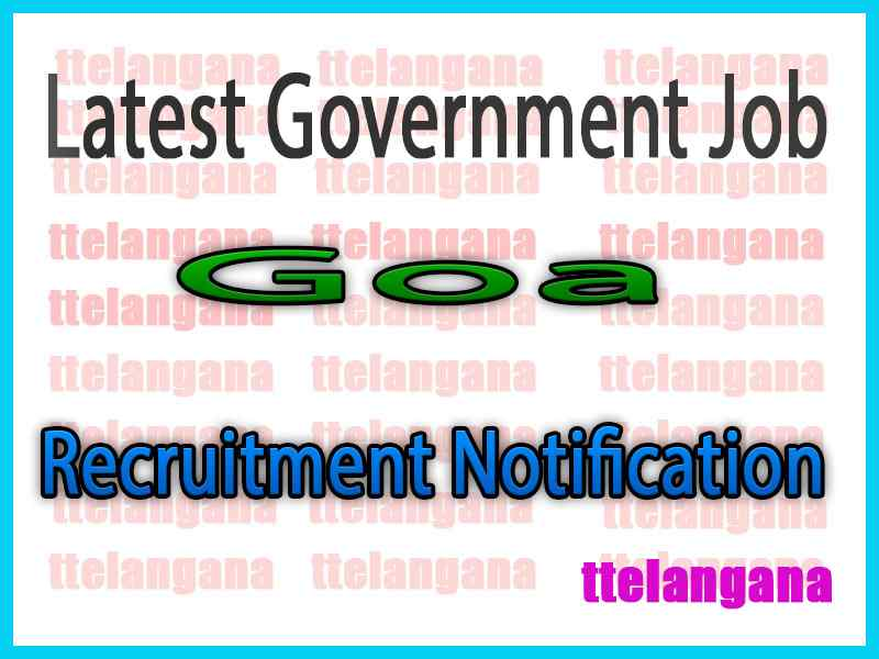 Latest Goa Government Job Notifications
